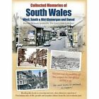 Collected Memories Of South Wales by Various (Paperback, 2013)