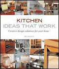 Kitchen Ideas That Work: Creative Design Solutions for Your Home by Beth Veillette (Paperback, 2007)