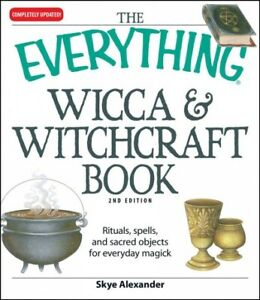 Everything-Wicca-amp-Witchcraft-Book-Rituals-Spells-and-Sacred-Objects-for