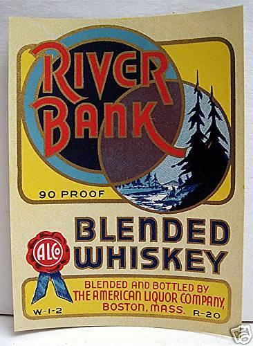 River Bank Whiskey Label American Liquor Boston Mass
