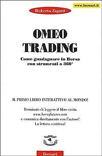 Omeo trading. Come guadagnare in borsa con strumenti a 360° - [Borsari]