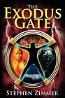 The Exodus Gate by Stephen Zimmer (Paperback / softback, 2009)