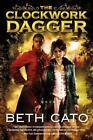 A Clockwork Dagger Novel: The Clockwork Dagger 1 by Beth Cato (2014, Paperback)