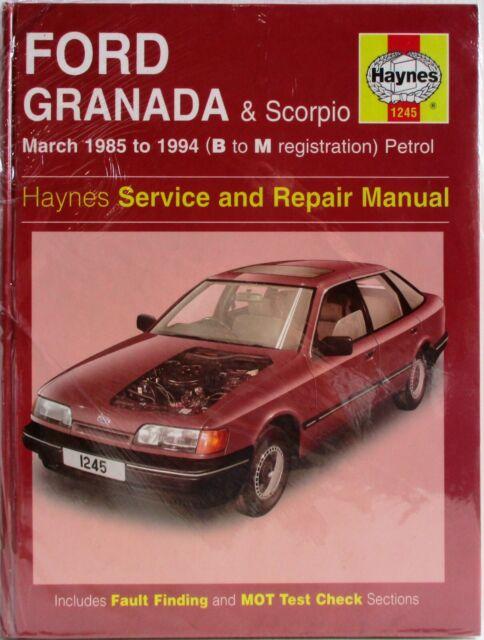 Haynes - Ford Granada & Scorpio B-M Reg März 1985-1994 Service & Reparatur