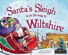 Santa's Sleigh is on it's Way to Wiltshire by Eric James (Hardback, 2016)