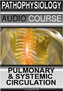 Details about Pathophysiology of Pulmonary and Systemic Circulation, Audio  Review ( Cds)