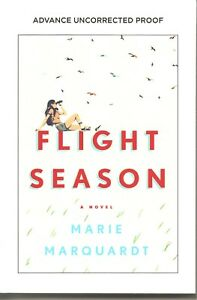 Flight-Season-by-Marie-Marquardt-Advance-Uncorrected-Proof-Softcover-Book