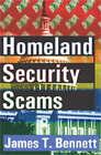 Homeland Security Scams by James T. Bennett (Hardback, 2006)