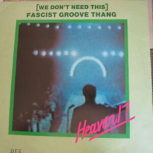 Heaven 17  We Don039t Need This Fascist Groove Thang 12034 single - Glasgow, United Kingdom - Heaven 17  We Don039t Need This Fascist Groove Thang 12034 single - Glasgow, United Kingdom