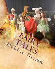Fairy Tales by Debbie Grimm (Paperback / softback, 2010)