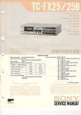 SONY Service Manual Konvolut TC-FX25/25B/20 - B2047