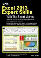 Learn Excel 2013 Expert Skills with the Smart Method : Courseware Tutorial...