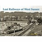 Lost Railways of West Sussex by Marie Panter (Paperback, 2013)