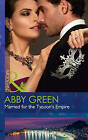 Married for the Tycoon's Empire by Abby Green (Paperback, 2016)