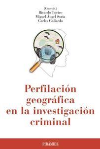 Infatigable Perfilacion Geografica Investigacion Criminal.(psicologia) Parfait Dans L'ExéCution
