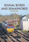 Signal Boxes and Semaphores: The Decline by Gordon D. Webster (Paperback, 2016)