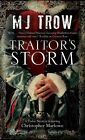 Traitor's Storm: a Tudor Mystery Featuring Christopher Marlowe by M. J. Trow (Hardback, 2014)