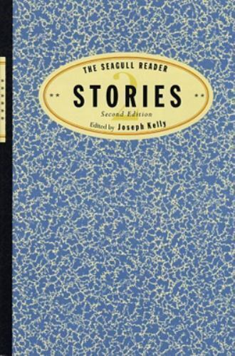 The Seagull Reader: Stories, Second Edition
