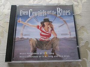 EVEN-COWGIRLS-GET-THE-BLUES-ORIGINAL-MOTION-PICTURE-SOUNDTRACK-K-D-LANG-1993