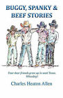 Buggy, Spanky, and Beef Stories by Charles Heaton Allen (Paperback / softback, 2011)