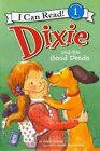 Dixie and the Good Deeds by Grace Gilman, Sarah McConnell (Hardback, 2013)