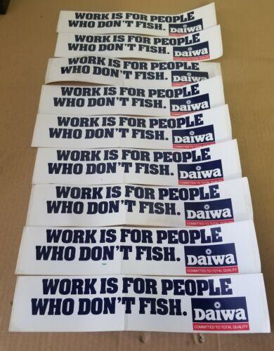 2 vintage pêche Autocollant travail est pour les gens qui ne pêche pas