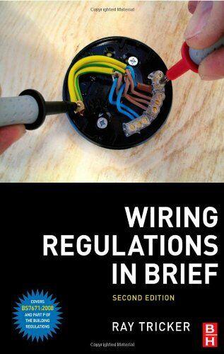 Iee Wiring Regulations Bs 7671, Iee 17th Edition Wiring Regulations