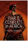 War and Conflict in Africa by Paul D. Williams (Hardback, 2011)