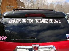 IF YOU CAN READ THIS... ROLL ME BACK OVER! Vinyl Decal Sticker Car Auto Jeep