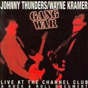 Johnny-Thunders-amp-Wayne-Kramer-Gang-War-CD-8-Tracks-Alternative-Rock-Neuf