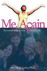 Me, Again by Ann Mody Lewis (Paperback / softback, 2008)