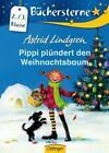 Pippi plündert den Weihnachtsbaum von Astrid Lindgren (Gebundene Ausgabe)