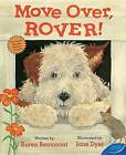 Move Over, Rover! by Karen Beaumont (Paperback / softback, 2016)