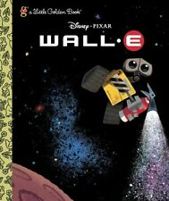 Little Golden Book: Wall-E by Random House Disney Staff and Vick-E (2008, Hardcover)