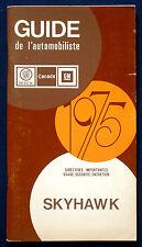 Owner's Manual * Betriebsanleitung 1975 Buick Skyhawk   (CDN)