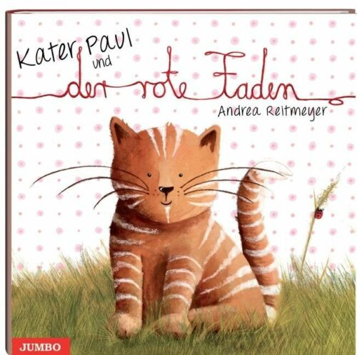 1 von 1 - Kater Paul und der rote Faden von Andrea Reitmeyer (2012, Kunststoffeinband)