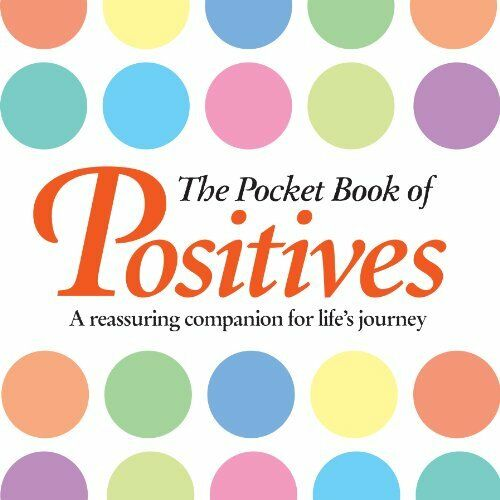 1 of 1 - The Pocket Book of Positives by Anne Moreland 1782128670 The Cheap Fast Free