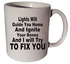 FIX YOU BY COLD PLAY quote 11 oz coffee tea mug