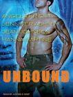 Unbound by Angela Knight Jennifer Ashley Hanna Martine 9781452641997