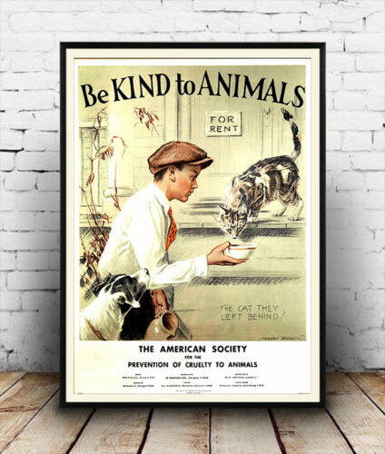 poster Reproduction Vintage Animal care advert Wall art. Be kind to Animals