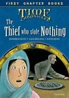 Oxford Reading Tree Read with Biff, Chip and Kipper: Level 12 First Chapter Books: The Thief Who Stole Nothing by Roderick Hunt, David Hunt (Hardback, 2016)