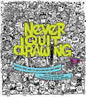 Never Quit Drawing: Sketch Your Way to an Everyday Art Habit by Race Point Publishing (Paperback, 2015)