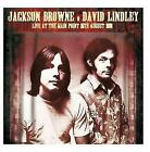 Jackson Browne and David Lindley Live at The Main Point 15th August 1973 CD