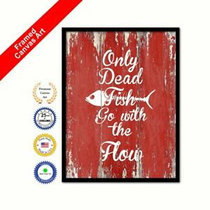 Only Dead Fish Go With The Flow Red Quote Framed Canvas Office Wall Art Gift Ebay
