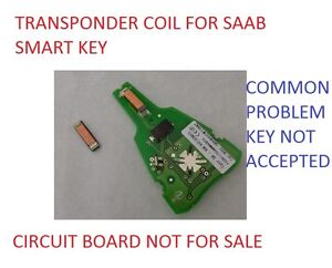 Details about SAAB 93 AERO REMOTE KEY TRANSPONDER COIL FOR KEY NOT ACCEPTED  FAULT