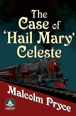 The Case of the Hail Mary Celeste: The Case Files of Jack Wenlock, Rai-ExLibrary