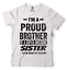 miniature 20 - Gift For Brother Funny Birthday Gift For Brother Proud Brother Funny T shirt