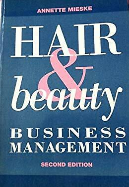 Hair and Beauty Business Management by Mieske, Annette