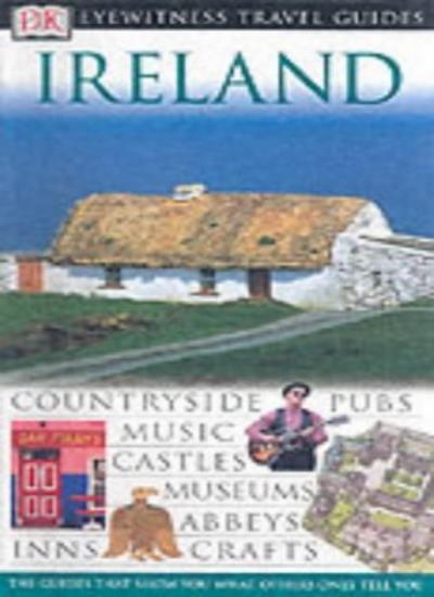 Ireland (DK Eyewitness Travel Guide) By Jane Ewart
