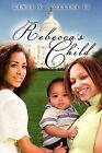 Rebecca's Child by Lewis S Collins II (Paperback / softback, 2009)